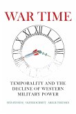 War Time: Temporality and the Decline of Western Military Power