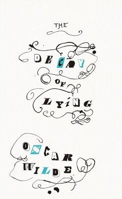 The Decay of Lying - Wilde, Oscar