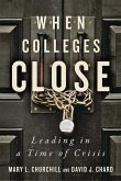 When Colleges Close: Leading in a Time of Crisis