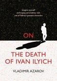 On the Death of Ivan Ilyich