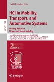 HCI in Mobility, Transport, and Automotive Systems. Driving Behavior, Urban and Smart Mobility (eBook, PDF)