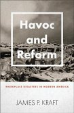 Havoc and Reform: Workplace Disasters in Modern America