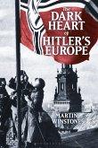 The Dark Heart of Hitler's Europe