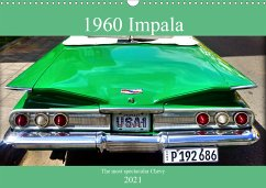 1960 Impala - The most spectacular Chevy (Wall Calendar 2021 DIN A3 Landscape)