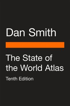 The State of the World Atlas: Tenth Edition - Smith, Dan
