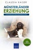 Münsterländer Erziehung - Hundeerziehung für Deinen Münsterländer Welpen (eBook, ePUB)