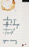 Writing in Coffee Shops