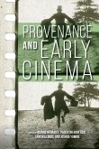 Provenance and Early Cinema