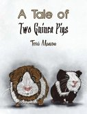 TALE OF TWO GUINEA PIGS