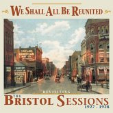 We Shall All Be Reunited-Revisiting The Bristol