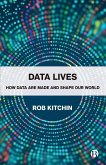 Data Lives: How Data Are Made and Shape Our World
