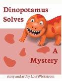 Dinopotamus Solves a Mystery