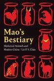 Mao's Bestiary: Medicinal Animals and Modern China