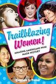 Trailblazing Women!