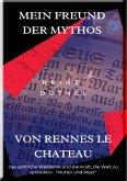 MEIN FREUND DER MYTHOS VON RENNES LE CHATEAU (eBook, ePUB)