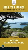 Hike the Parks: Acadia National Park: Best Day Hikes, Walks, and Sights