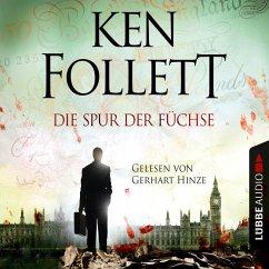 Die Spur der Füchse (Gekürzt) (MP3-Download) - Follett, Ken