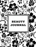 Beauty Journal: Daily Routine, Makeup, Hair Products, Skin Care, Facial, Inventory Tracker, Wish List, Keep Track & Review Products, G