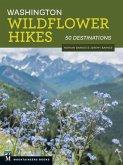 Washington Wildflower Hikes: 50 Destinations