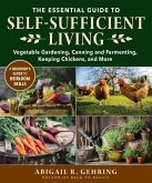 The Essential Guide to Self-Sufficient Living