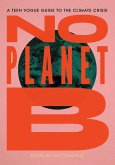 No Planet B: A Teen Vogue Guide to the Climate Crisis