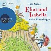 Eliot und Isabella in den Räuberbergen (ungekürzt) (MP3-Download)