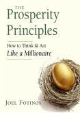 The Prosperity Principles: How to Think and ACT Like a Millionaire