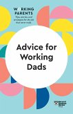 Advice for Working Dads (HBR Working Parents Series)