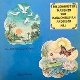 Die schönsten Märchen von Hans Christian Andersen, Folge 1 (MP3-Download)