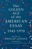 The Golden Age of the American Essay (eBook, ePUB)