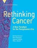 Rethinking Cancer (eBook, ePUB)