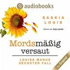 Mordsmäßig versaut - Louisa Manu-Reihe, Band 6 (Ungekürzt) (MP3-Download)