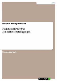Fusionskontrolle bei Minderheitsbeteiligungen (eBook, PDF) - Krumpenthaler, Melanie