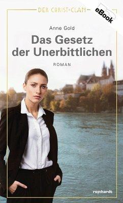 Das Gesetz der Unerbittlichen (eBook, ePUB) - Gold, Anne