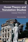 Queer Theory and Translation Studies