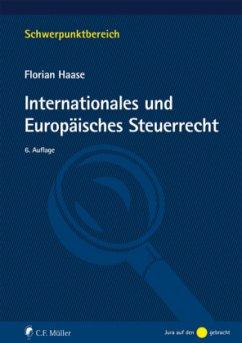 Internationales und Europäisches Steuerrecht - Haase, Florian