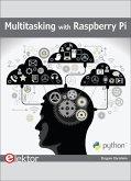 Multitasking with Raspberry Pi