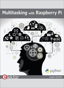 Multitasking with Raspberry Pi - Ibrahim, Dogan