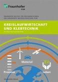 Kreislaufwirtschaft und Klebtechnik.