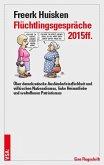 Flüchtlingsgespräche 2015ff.