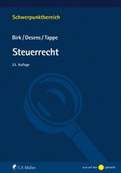 Steuerrecht - Birk, Dieter;Desens, Marc;Tappe, Henning