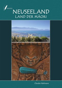 Neuseeland - Land der Maori - Edelmann, Claudia