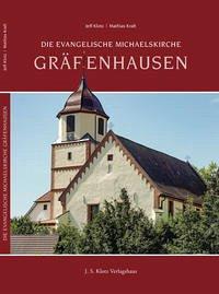 Die Evangelische Michaelskirche Gräfenhausen
