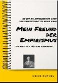 MEIN FREUND DER EMPIRISMUS (eBook, ePUB)