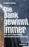 Die Bank gewinnt immer (eBook, PDF)