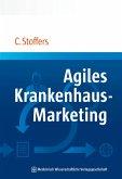 Agiles Krankenhaus-Marketing (eBook, PDF)