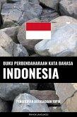 Buku Perbendaharaan Kata Bahasa Indonesia (eBook, ePUB)