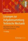 Lösungen zur Aufgabensammlung Technische Mechanik (eBook, PDF)