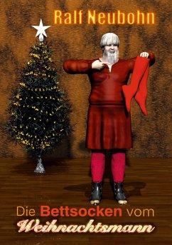Die Bettsocken vom Weihnachtsmann