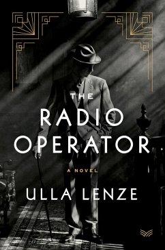 The Radio Operator (eBook, ePUB) - Lenze, Ulla